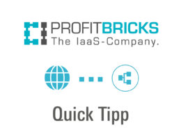 Profitbricks Beitragsbild Blog Quick Tipp